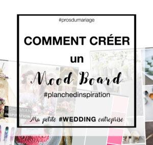 créer un mood board une planche d'inspiration mariage