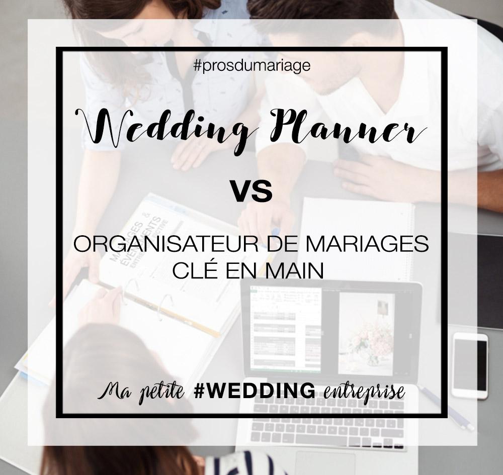 différence wedding planner vs organisateur de mariage clé en main