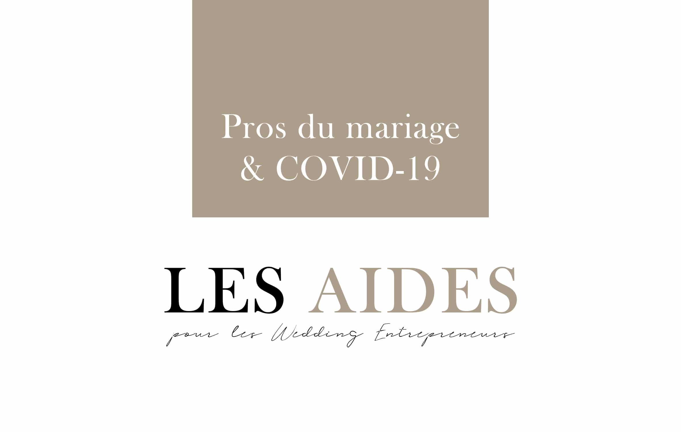 covid-19 et profesionnels du mariage : les aides financières pour les wedding entrepreneurs